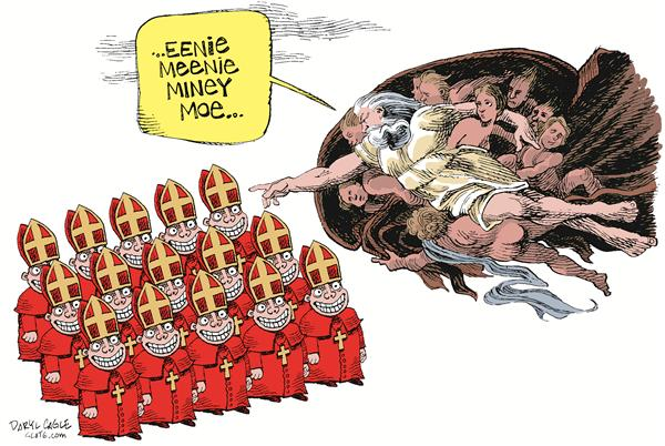 God and the Cardinals COLOR © Daryl Cagle,MSNBC.com,church, pope, conclave, vatican, catholic, cardinal, eenie, meenie, miney, moe, meanie, meany, adam, sistine, michaelangelo, papal, chapel, college, election, vote, choosing