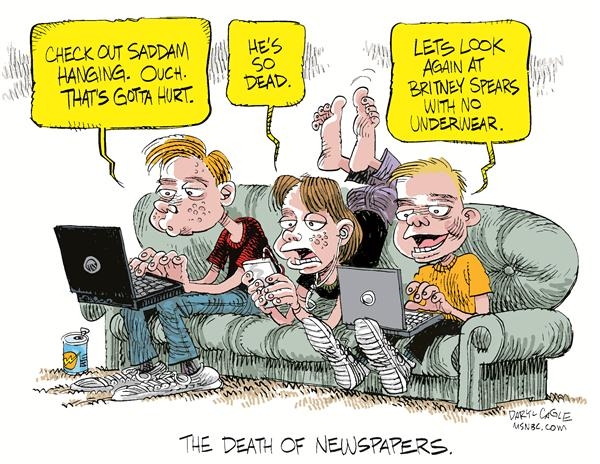 The Death of Newspapers © Daryl Cagle,MSNBC.com,Saddam, Iraq, hang, execution, Britney Spears, panties, underwear, newspapers, publishing, internet, web, teenagers, couch, dead, death, laptop, iPod, news