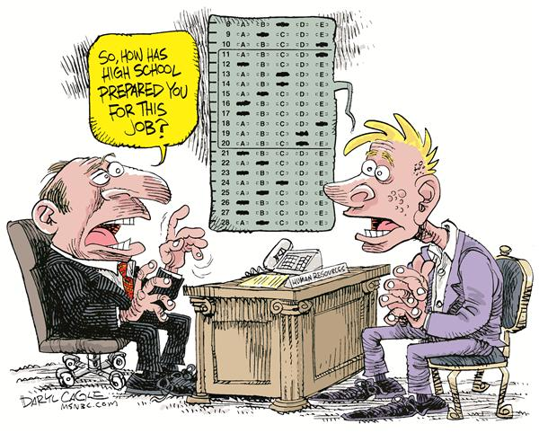 High School Prepares for Jobs © Daryl Cagle,MSNBC.com,education, high school, school, scantron, testing, no child left behind, NCLB, employment, job, jobs