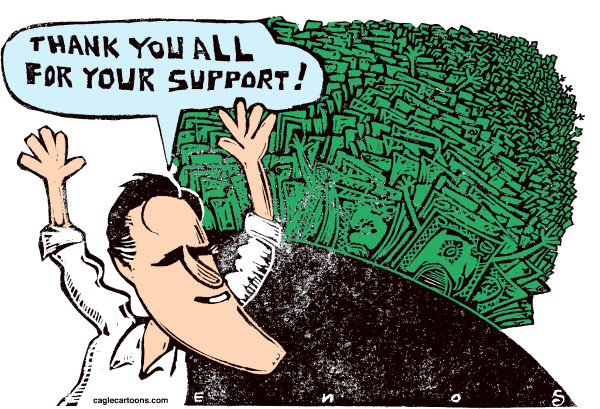 Randall Enos - Cagle Cartoons - Romneys Support - English - campaign financing,super pacs,Mitt Romney,republican candidates,presidential election,2012 election