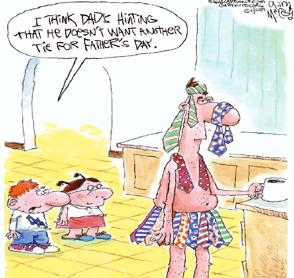 Fathers Day Ties © Gary McCoy,Cagle Cartoons,Fathers Day,Dads,Fathers,Fathers Day Gifts