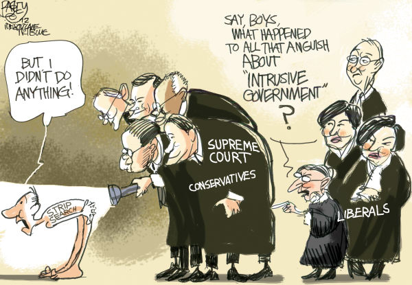SCOTUS Up the Wazoo © Pat Bagley,Salt Lake Tribune,SCOTUS, Supreme Court, Kennedy, Justices, Strip Search, Roberts, Kagan, Bryre, Alito, Thomas, Scalia, Prisons, Arrest