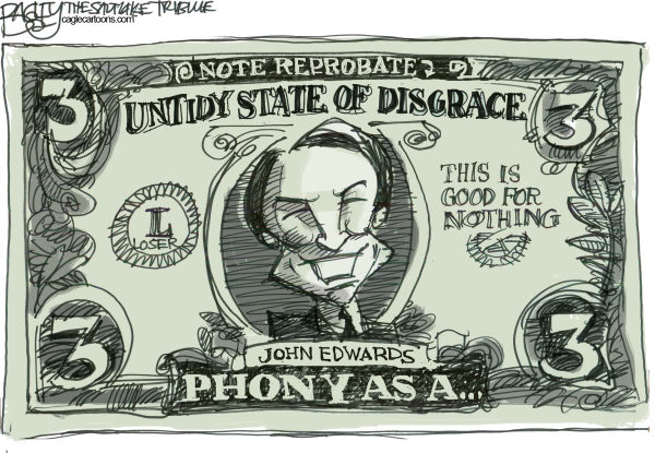 Phony Edwards  Pat Bagley,Salt Lake Tribune,Edwards, 2008, Rielle, Affair, Democrat, John Edwards, President, Campaign, Elizabeth Edwards