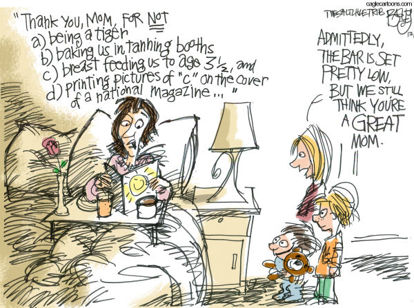 Mother's Day Appreciation © Pat Bagley,Salt Lake Tribune,Tiger Mom, Tanning, Child, Children, Mom, Mother, Mothers Day, May, Breast Feeding