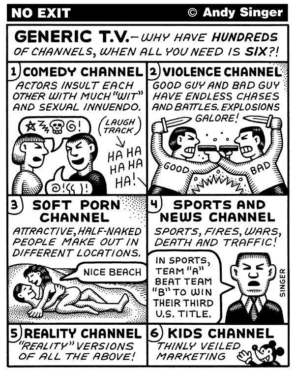 Prostitution boomed during wars |  Cartoon titled 'Generic Television'; By Andy Singer, from Politicalcartoons.com  -  Source - 8/3/2005 12:00:00 AM