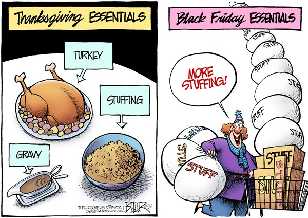 Thanksgiving Essentials © Nate Beeler,The Columbus Dispatch,thanksgiving, black friday, turkey, stuffing, gravy, holiday, shopping, consumer, stuff, essentials, business