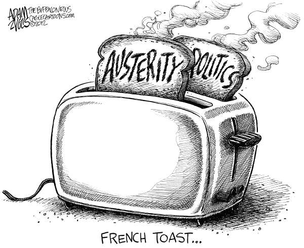 European Austerity Politics  Adam Zyglis,The Buffalo News,french, toast, sarkozy, president, france, nicolas, francois, hollande, elections, paris, europe, austerity, voters, policy, economy, cuts, budget, government, euro, union, zone, world