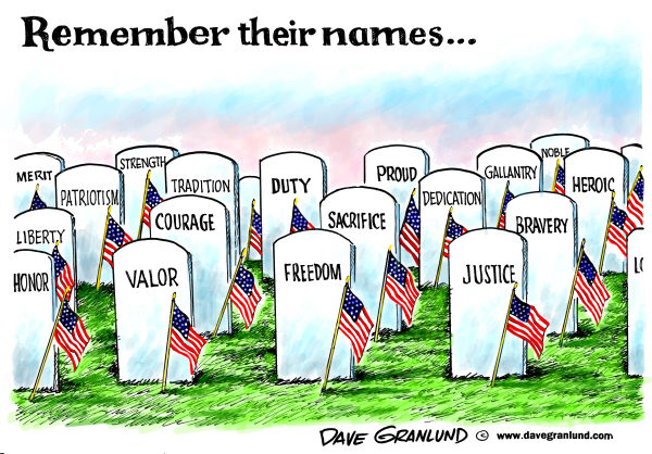 Memorial Day names © Dave Granlund,Politicalcartoons.com,Memorial Day, sacrifice, heros, freedom, valor, killed, honor, military, liberty, duty, patriots, liberty, heroic, justice, courage, police, law enforcement, fire personel, firemen, gallantry