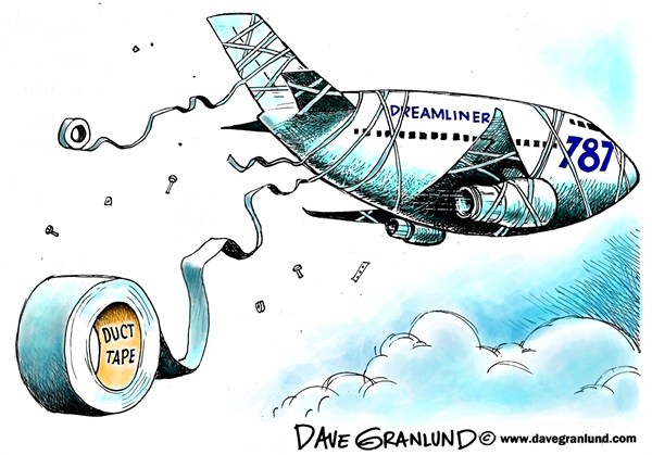 Dave Granlund - Politicalcartoons.com - Dreamliner 787 problems - English - Dreamliner, aircraft, jetliner, airliner, jet, transportation, passengers, flying, safety, design, plastic,repairs, fire, parts, groundings, airports, FAA, 787, glitches