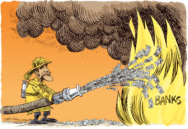 Obama Pours Money on Bank Fire © Daryl Cagle,MSNBC.com,bank, recession, depression, bank, banking crisis, economy, fireman, fire, hose, money, dollars, business, mortgage, housing